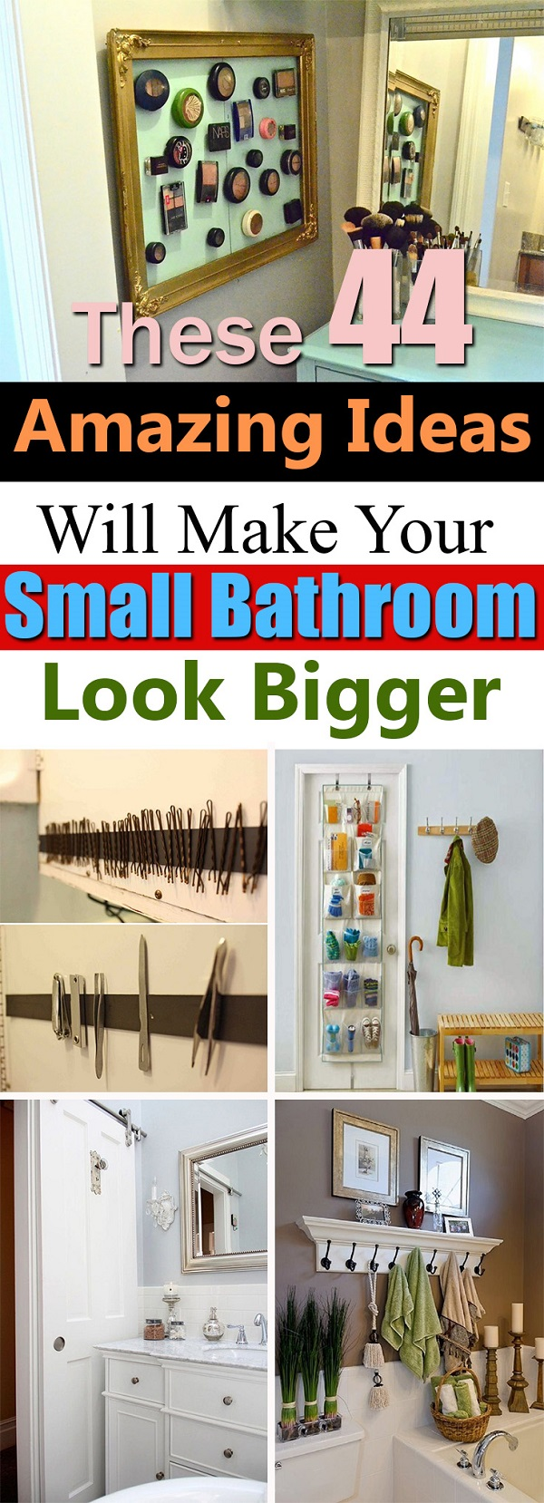 17 insanely clever small bathroom hacks to make it larger for Design ideas to make a small bathroom look bigger