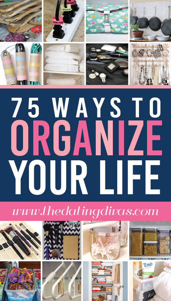 Want to organize your life well? Look at these 75 attainable and easy ways to organize life.