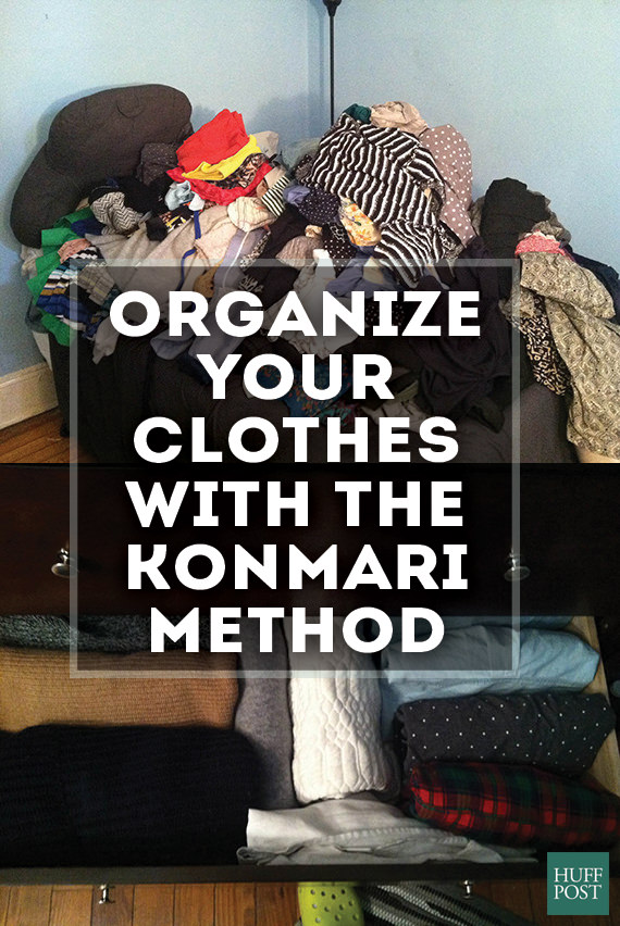 Organize your home a different way, use Konmari method, the Japanese way of decluttering and organizing.